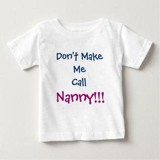 No me haga la camiseta del niño de la niñera de la remera