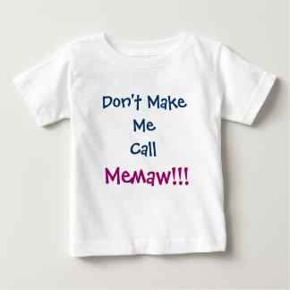 No me haga la camiseta del niño de Memaw de la Playeras