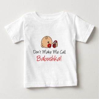 No me haga la llamada Babushka Playera De Bebé
