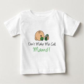 No me haga la llamada Mamo Playera De Bebé