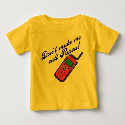 ¡No me haga la llamada Papou! Poleras
