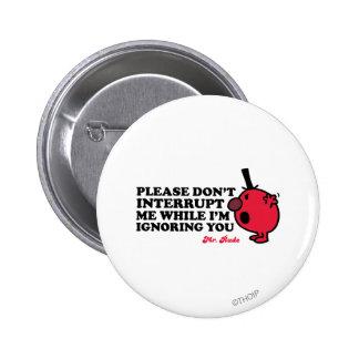 No me interrumpa pin