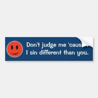 No me juzgue pegatina de parachoque