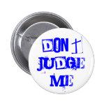NO ME JUZGUE PIN