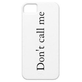 No me llame - caso del iPhone 5 iPhone 5 Fundas