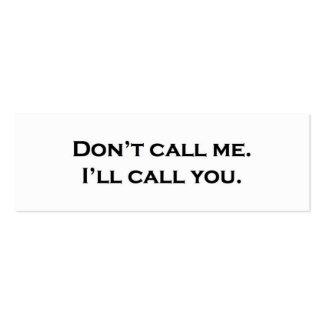 No me llame. Le llamaré Tarjetas De Visita