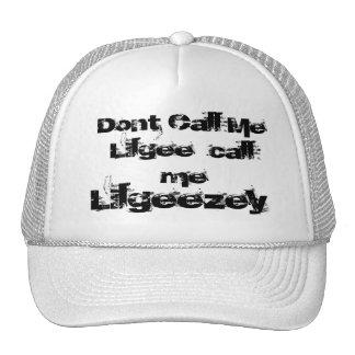 No me llame que Lilgee me llama LilGeezey Gorro De Camionero