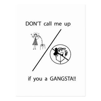 ¡No me llame si usted un GANGSTA! Postales
