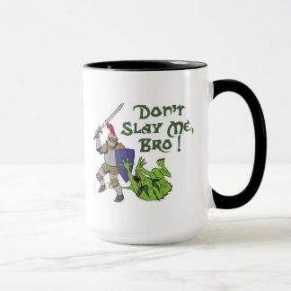 ¡No me mate, Bro! Taza