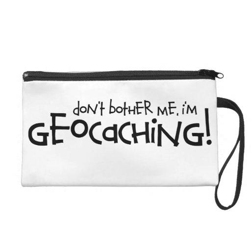 ¡No me moleste, yo son Geocaching!