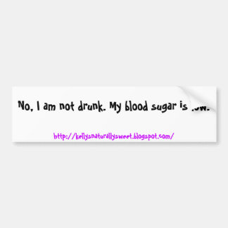 No, me no beben. Mi azúcar de sangre es bajo., htt Pegatina Para Auto