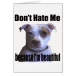 No me odie porque soy pitbull hermoso tarjeta