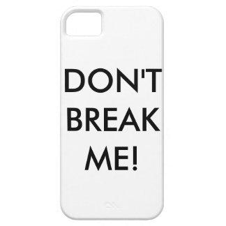 ¡NO ME ROMPA! caso del iPhone 5 iPhone 5 Fundas