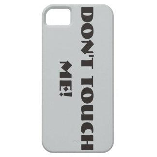 """¡""""NO ME TOQUE! """" iPhone 5 FUNDAS"""