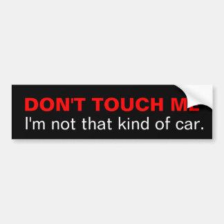 No me toque que no soy esa clase de coche pegatina para auto