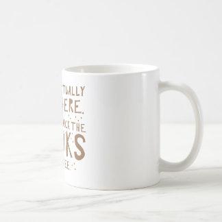 no me trabajo realmente aquí apenas desempaqueto taza de café