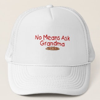 No Means Ask Grandma Trucker Hat