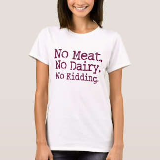No Meat Vegan Message Shirt
