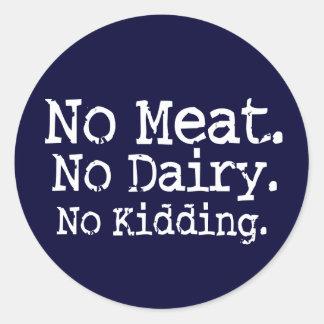 No Meat Vegan Message Swag Classic Round Sticker