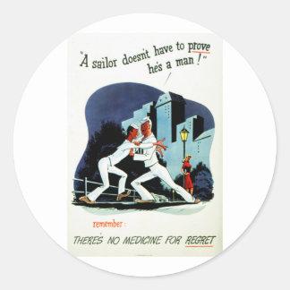 """No Medicine For Regret"" WWII VD Health Warning Classic Round Sticker"