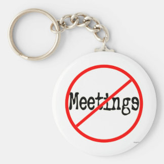 No Meetings Funny Office Saying Basic Round Button Keychain