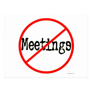 No Meetings Funny Office Saying Postcards