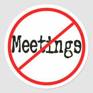 No Meetings Funny Office Saying Sticker