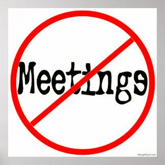 No Meetings Office Humor Saying Poster