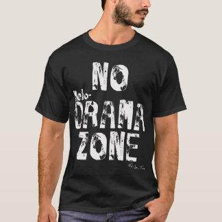 No Melodrama Zone (dark version) T-Shirt