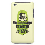 No Message is Worth a Life  Barely There iPod Cases