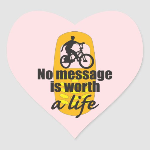 No Message is Worth a Life Heart Sticker