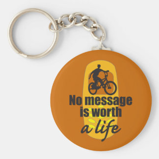No Message is Worth a Life Key Chain
