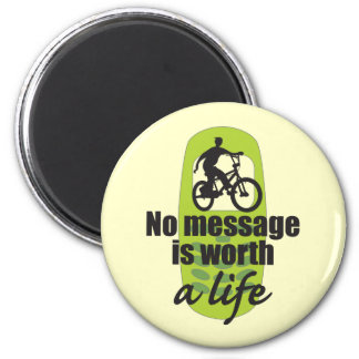 No Message is Worth a Life Refrigerator Magnets