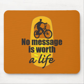 No Message is Worth a Life Mouse Pad