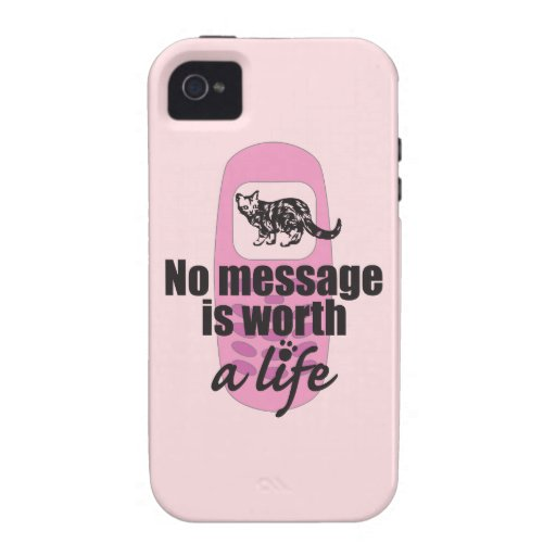 No Message is Worth a Life Vibe iPhone 4 Case