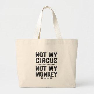 No mi circo no mi mono bolsa tela grande