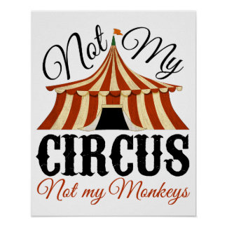 No mi circo - no mi poster de los monos póster