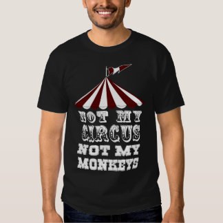 No mi circo no mis monos, NO MI PROBLEMA Polera