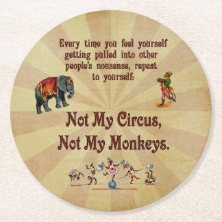 No mi circo, no mis monos posavasos de cartón redondo