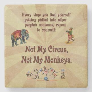 No mi circo, no mis monos posavasos de piedra