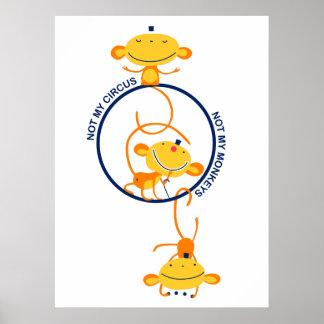 ¡no mi circo, no mis monos! póster