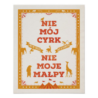 No mi circo, no mis monos: Poster