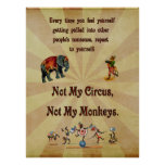 No mi circo, no mis monos posters