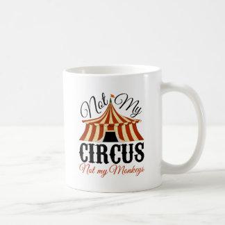 No mi circo - no mis monos taza de café