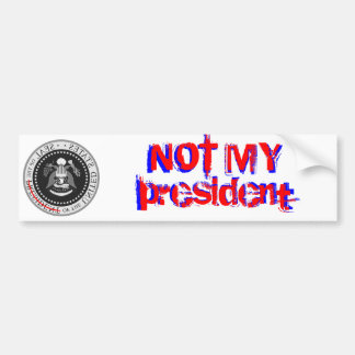NO MI presidente - pegatina para el parachoques Pegatina Para Auto
