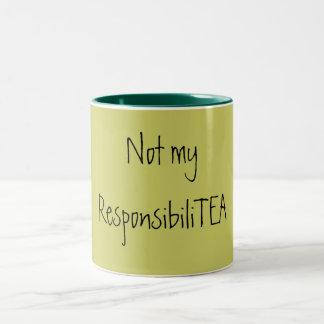 No mi ResponsibiliTEA Taza Dos Tonos