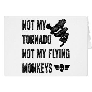 No mi tornado no mis monos del vuelo tarjeta de felicitación
