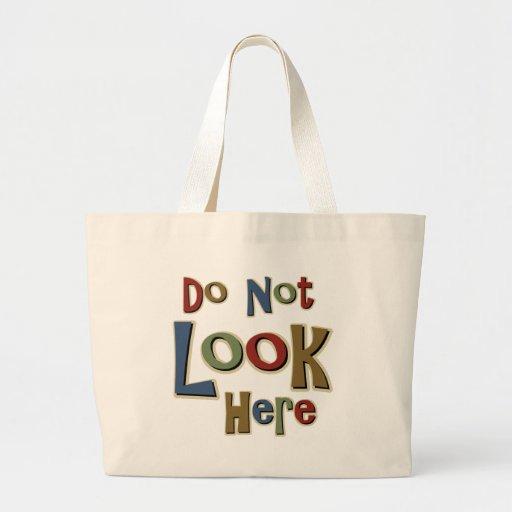 No mire aquí bolsas de mano