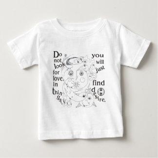 No mire el amor en cosas, deseo del hallazgo del t shirts