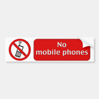 No mobile phones Sign Bumper Sticker